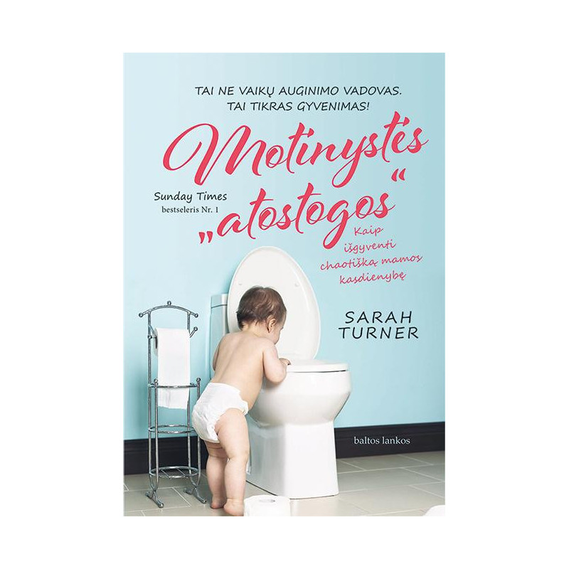"""Knyga """"Motinystės atostogos"""""""