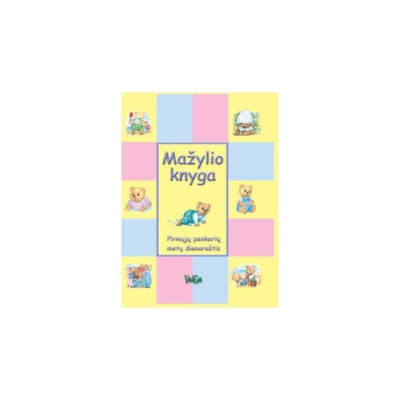Mažylio knyga. Pirmųjų penkerių metų dienoraštis